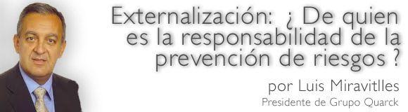 Externalización ¿De quien es la responsabilidad de la prevención de riesgos?