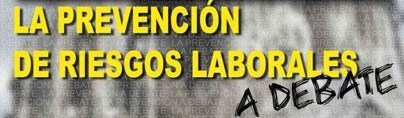 La Prevención de Riesgos Laborales a debate: Gestión de la Prevención (III)
