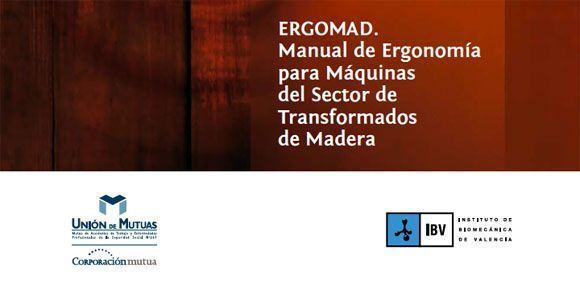 ERGOMAD – Manual de Ergonomía para Máquinas del Sector de Transformados de Madera