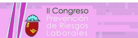2º Congreso de Prevención de Riesgos Laborales de la Región de Murcia