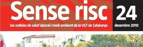 "Prevencionar en ""Sense Risc"" de UGT Cataluña"