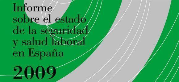 Informe del INSHT sobre el estado de la Seguridad y Salud Laboral en España 2009