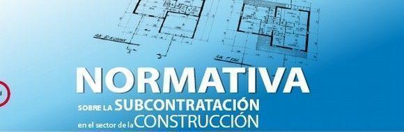 Descarga: Normativa sobre la subcontratación en el sector de la construcción