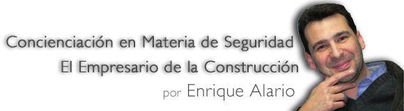 Concienciación en Materia de Seguridad: El Empresario de la Construcción