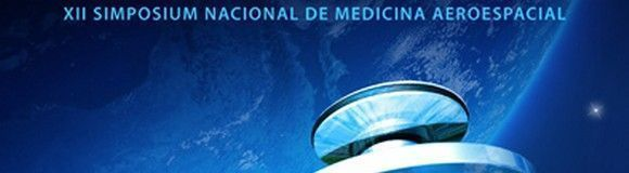 Finaliza el XII Simposium Nacional de Medicina Aeroespacial