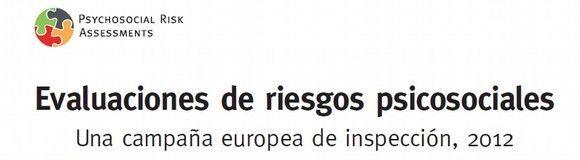 Avanza la campaña Europea de Inspección para evaluar los riesgos psicosociales en el trabajo - 2012