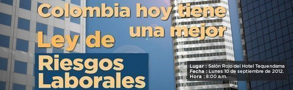 Colombia presenta su Ley de Prevención de Riesgos Laborales
