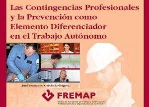 Jornada: El trabajo autónomo. Contingencias profesionales y prevención