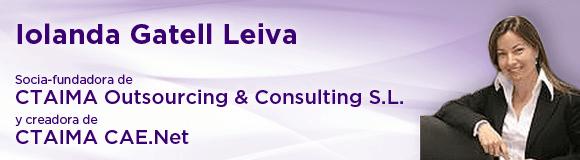 Iolanda Gatell Leiva. Socia-fundadora de CTAIMA Outsourcing & Consulting S.L. y creadora de CTAIMA CAE.Net