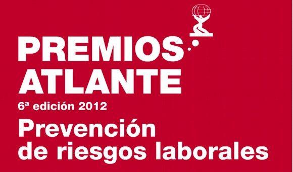 Veinte candidaturas, finalistas de los VI Premios Atlante de Prevención de Riesgos Laborales