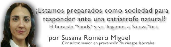 """El huracán """"Sandy"""" y yo llegamos a Nueva York ¿Estamos preparados como sociedad para responder ante una catástrofe natural?"""
