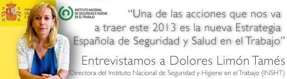 Entrevista a Dolores Limón, Directora del Instituto Nacional de Seguridad y Higiene en el Trabajo (INSHT)
