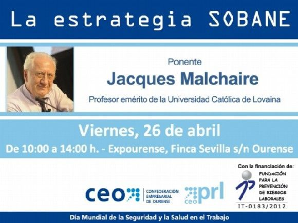 La CEO presenta a Jacques Malchaire, creador de la Estrategia SOBANE, una nueva forma de ver la prevención