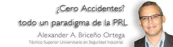 ¿Cero Accidentes? todo un paradigma de la PRL