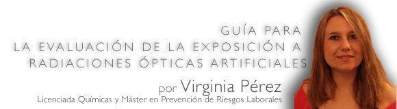 Guía para la evaluación de la exposición a radiaciones ópticas artificiales