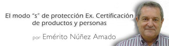 """El modo """"s"""" de protección Ex. Certificación de productos y personas"""
