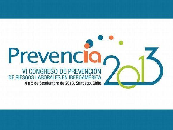 "VI Congreso de Prevención de Riesgos Laborales en Iberoamérica ""PREVENCIA 2013"""