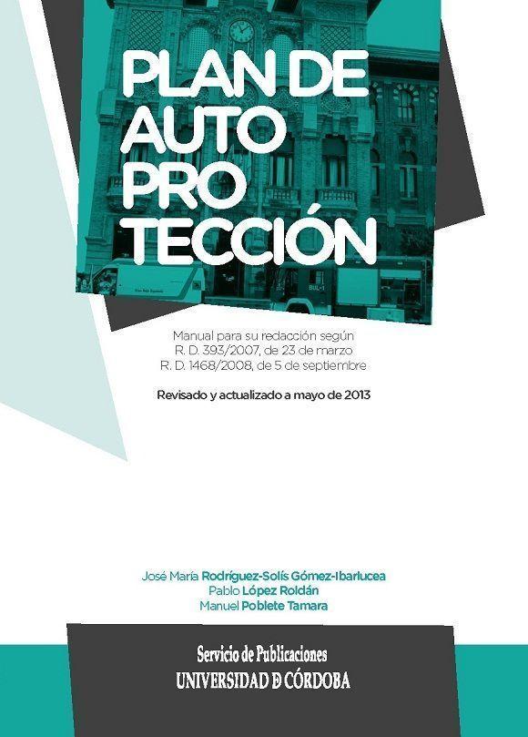 Presentación del libro: Plan de autoprotección. Manual para su redacción