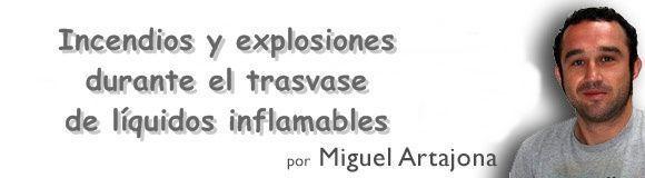 Prevencionar se va a la Formula I con Tesicnor: Incendios y explosiones durante el trasvase de líquidos inflamables (II)