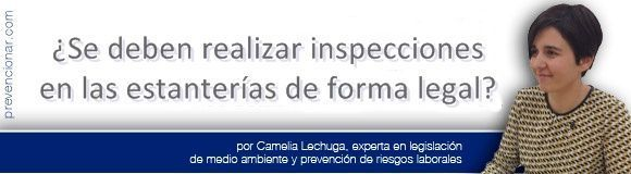 ¿Se deben realizar inspecciones en las estanterías de forma legal?
