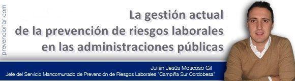 La gestión actual de la prevención de riesgos laborales en las administraciones públicas