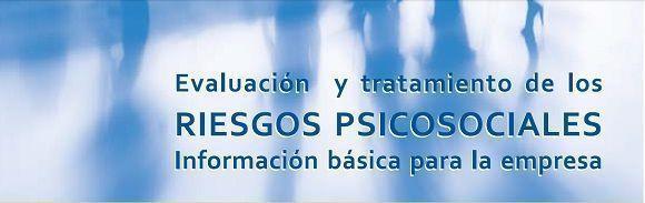 """Manual práctico de """"Evaluación y tratamiento de los riesgos psicosociales, información básica para la empresa"""""""