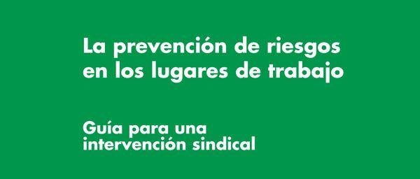 Descarga gratuitamente: Guía de Prevención de Riesgos en los Lugares de Trabajo