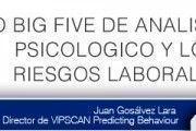 El modelo Big Five de análisis psicológico y los riesgos laborales