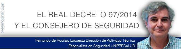 El Real Decreto 97/2014 y el Consejero de Seguridad