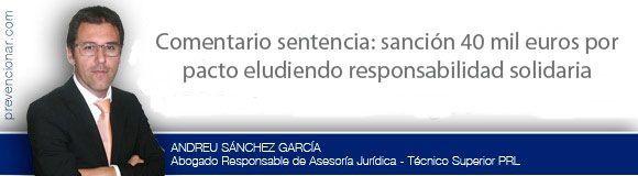 Comentario sentencia: sanción 40 mil euros por pacto eludiendo responsabilidad solidaria