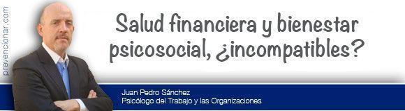 Salud financiera y bienestar psicosocial, ¿incompatibles?