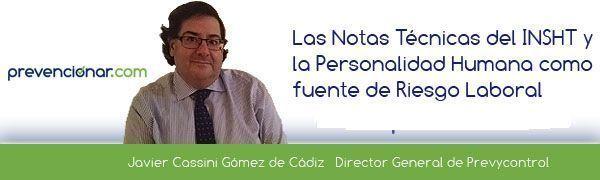 Las NTP y la personalidad humana como fuente de riesgos