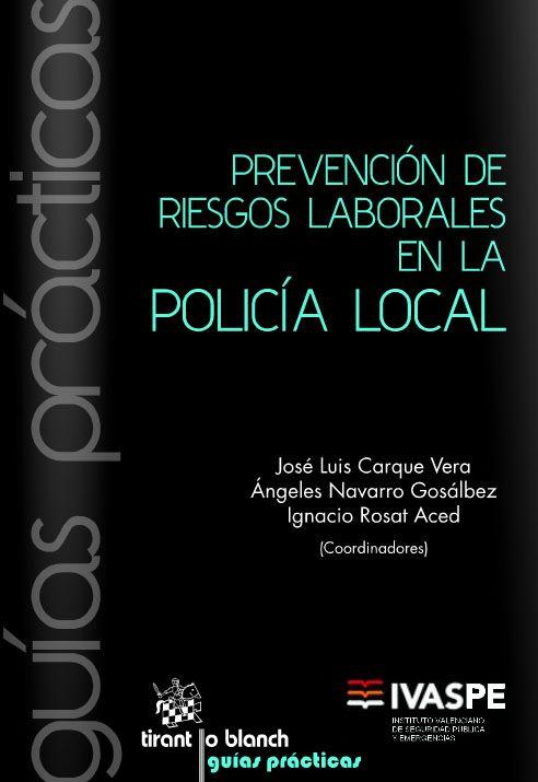 Gu a prevenci n de riesgos laborales en la polic a local for Prevencion de riesgos laborales en la oficina
