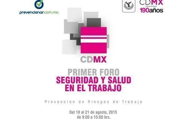 Prevencionar México estará presente en el Primer Foro Seguridad y Salud en el Trabajo