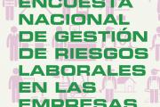 Encuesta Nacional de Gestión de Riesgos Laborales en las Empresas