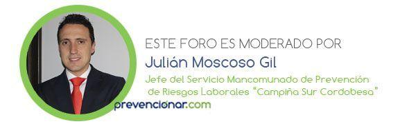 ¿Dudas en materia de Riesgos Laborales y Administraciones Públicas? Julián Moscoso te dá las respuestas