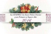 La ATSPRLC les desea Felices Fiestas y un Próspero y Seguro Año 2016