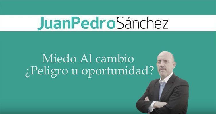 miedo_al_cambio_juan_pedro_sanchez