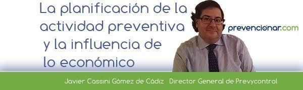 La planificación de la actividad preventiva y la influencia de lo económico