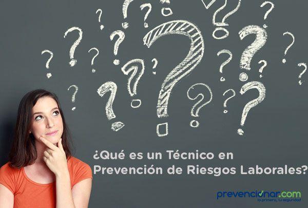 ¿Qué es un Técnico en Prevención de Riesgos Laborales?