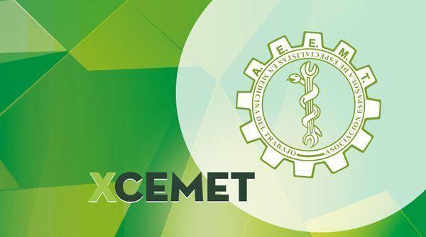 X CEMET Actualizando la práctica diaria de la Medicina del Trabajo