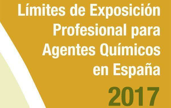 Nuevos Límites de Exposición Profesional para Agentes Químicos en España 2017