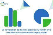 La compilación de datos en Seguridad y Salud en la Coordinación de Actividades Empresariales