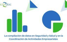 La compilación de datos en Seguridad y Salud en la Coordinación de Actividades Empresariales #28PRL