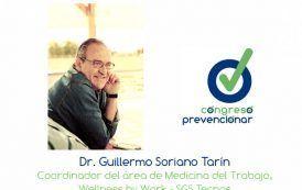 """Dr. Guillermo Soriano """"La práctica de la Medicina del Trabajo precisa hoy un cambio de rumbo de 180º"""""""