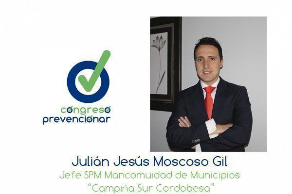 """J. Moscoso """"Emergencias y Autoprotección 2.0, las nuevas tecnologías deben ser aplicadas al mundo de la Seguridad y Salud"""""""