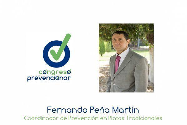 """Fernando Peña """"Hay que realizar un gran esfuerzo para cambiar la cultura preventiva entre los mandos intermedios"""""""