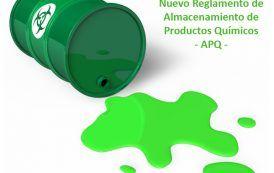 Nuevo Reglamento de Almacenamiento de Productos Químicos – APQ –