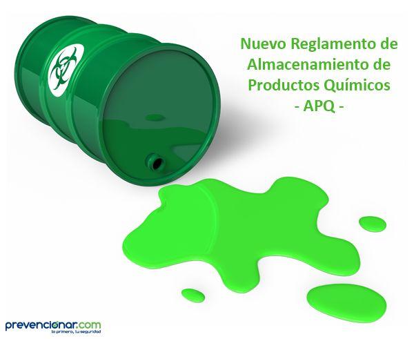 Nuevo Reglamento de Almacenamiento de Productos Químicos - APQ -
