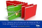 Curso OnLine: Gestión de la Protección de Datos en Prevención de Riesgos Laborales a nivel de usuario (técnicos PRL y sanitarios)